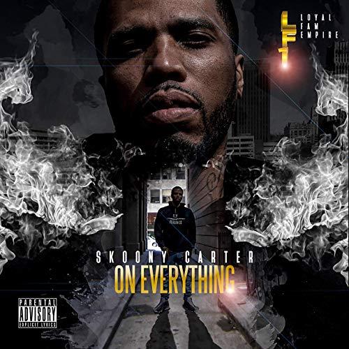 Skoony Carter – On Everything