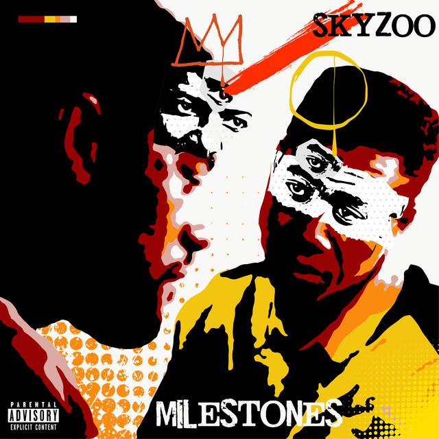 Skyzoo – Milestones
