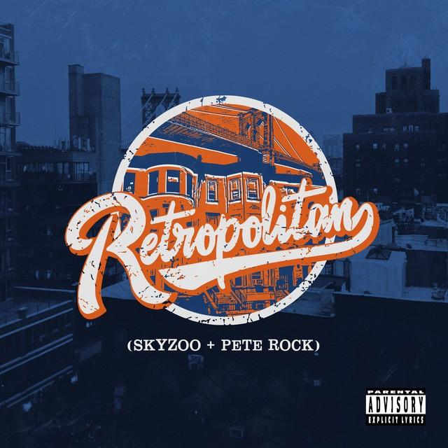 Skyzoo & Pete Rock – Retropolitan