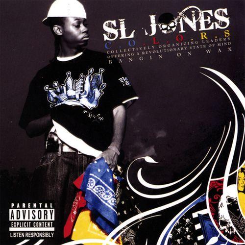 Sl Jones – C.O.L.O.R.S (Bangin On Wax)