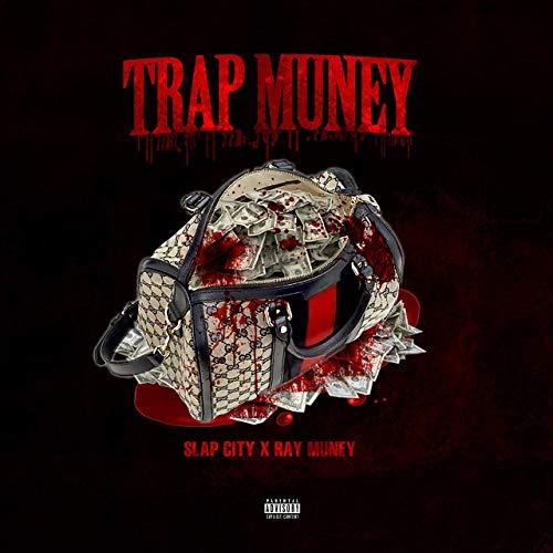 Slap City & Ray Muney – Trap Muney