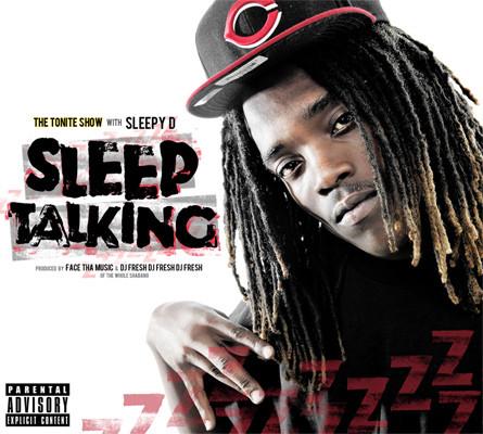 Sleepy D – The Tonite Show: Sleep Talking