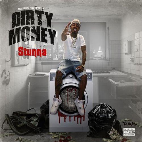 Slick Stunna - Dirty Money