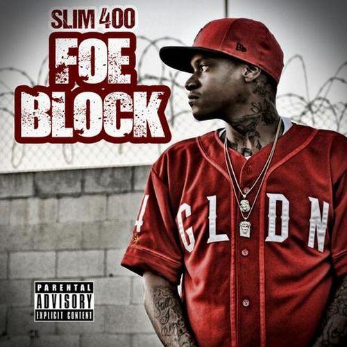 Slim 400 - Foe Block