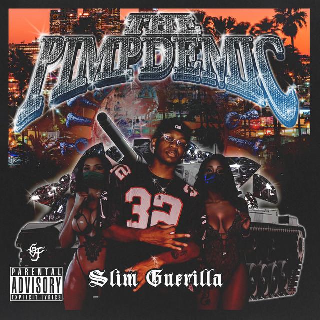 Slim Guerilla – PIMPDEMIC