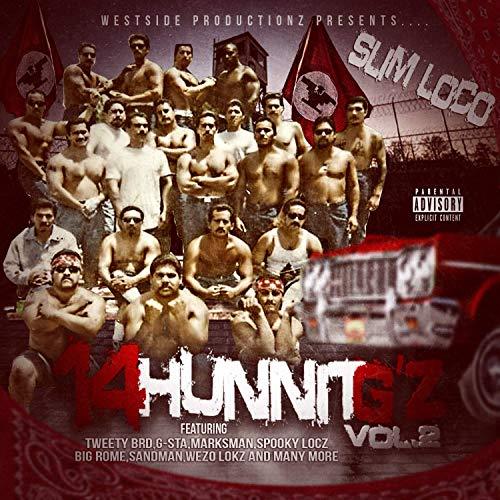 Slim Loco – 14 Hunnit G'z, Vol. 2