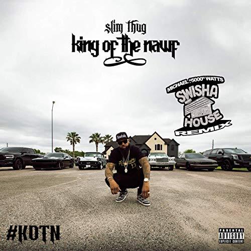 "Slim Thug & Michael ""5000"" Watts – King Of The Nawf (Swishahouse Remix)"