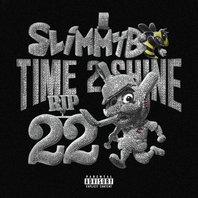 Slimmy B – Time 2 Shine