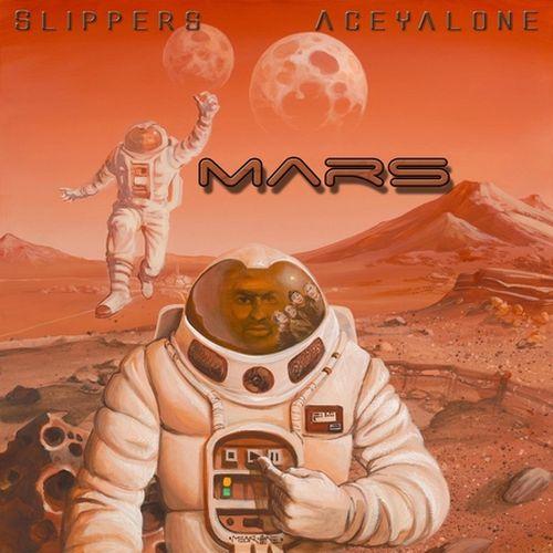 Slippers & Aceyalone - Mars
