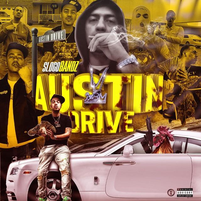 Slogo Bandz – Austin Drive