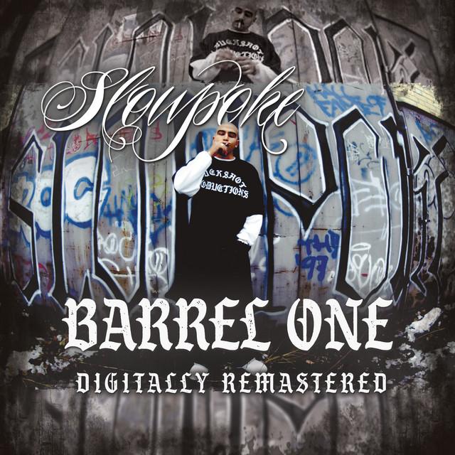 Slowpoke – Barrel One (Digitally Remastered)