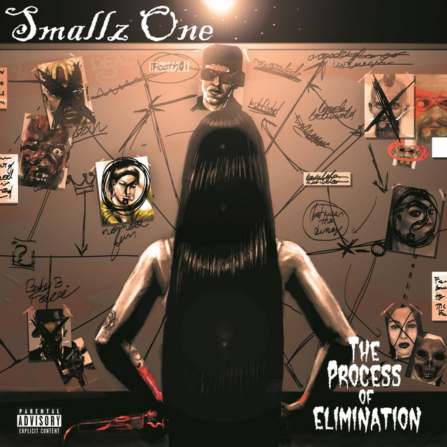Smallz One – Process Of Elimination