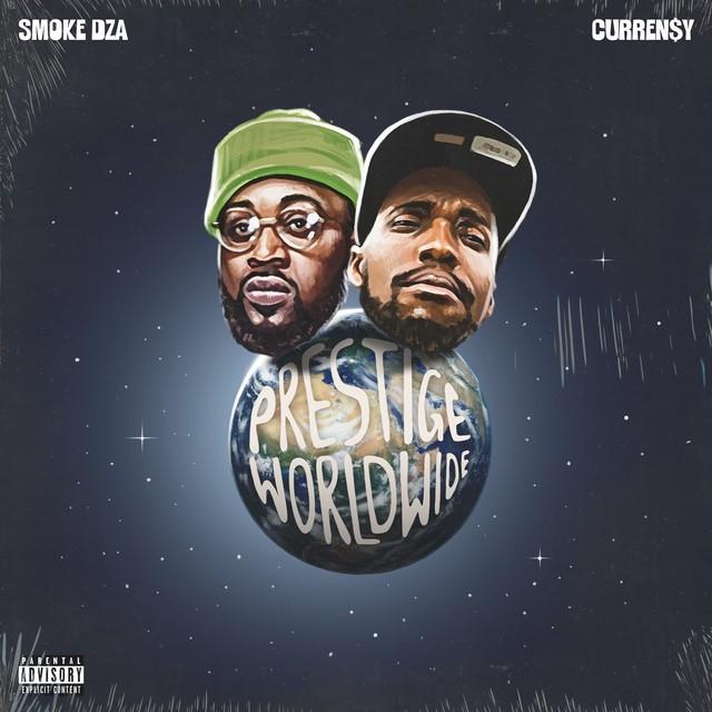 Smoke DZA & Curren$y – Prestige Worldwide