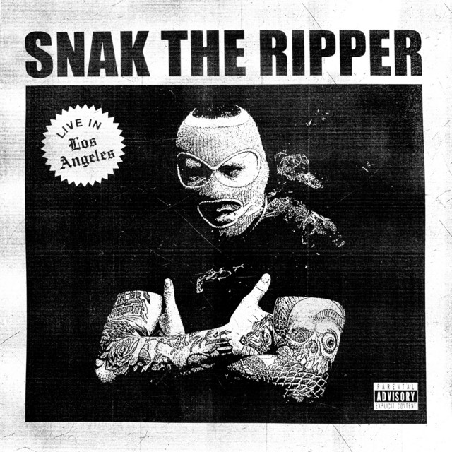 Snak The Ripper – Live In Los Angeles 2018