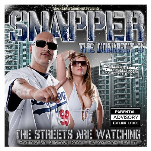 Snapper - Connect 3-The Streets Are Watching