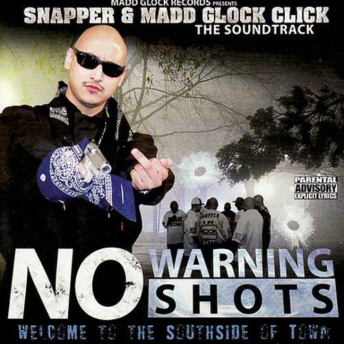 Snapper & Madd Glock Click – No Warning Shot