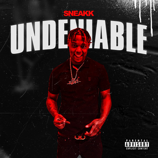 Sneakk – Thizz Nation Presents: Undeniable