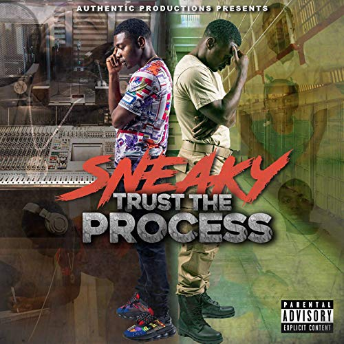 Sneaky – Trust The Process