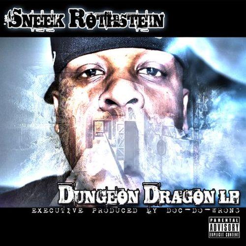 Sneek Rothstein – Dungeon Dragon
