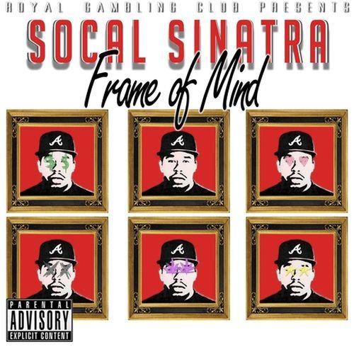 Socal Sinatra – Frame Of Mind