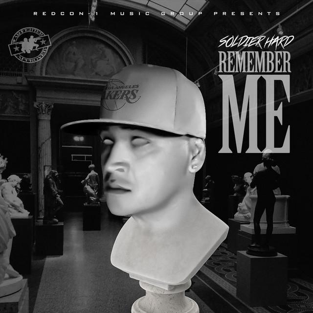 Soldier Hard – Remember Me