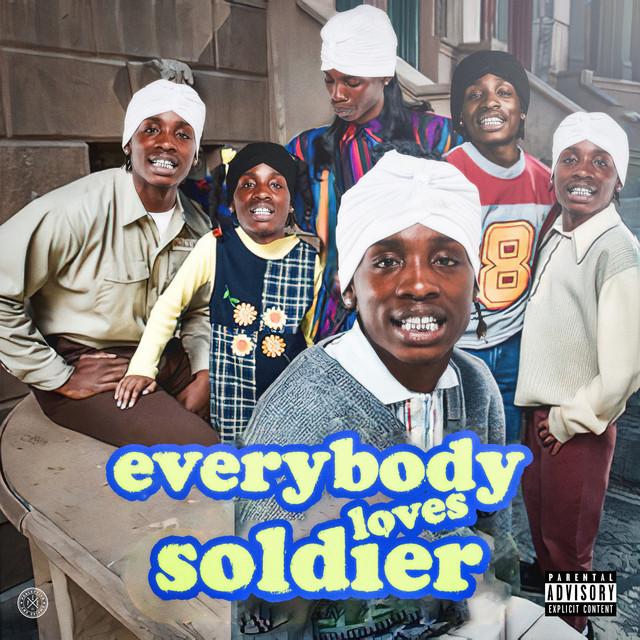 Soldier Kidd – Everybody Loves Soldier