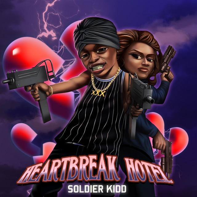 Soldier Kidd – Heart Break Hotel