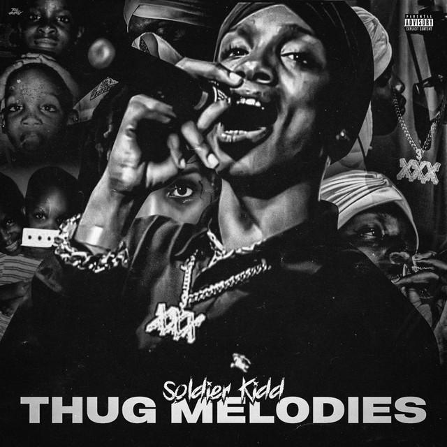 Soldier Kidd – Thug Melodies