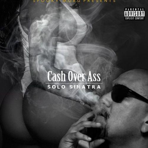 Solo Sinatra – Cash Over Ass
