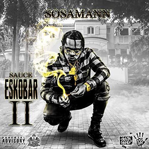 Sosamann – Sauce Eskobar 2
