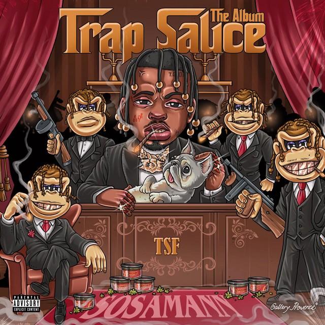 Sosamann – Trap Sauce : The Album