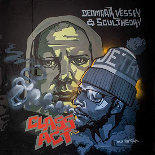 Soul Theory & Denmark Vessey – Class Act