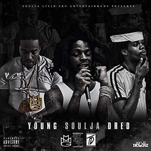 Soulja Livin' Tru, Lil Dred, Young Breed – Young Soulja Dred