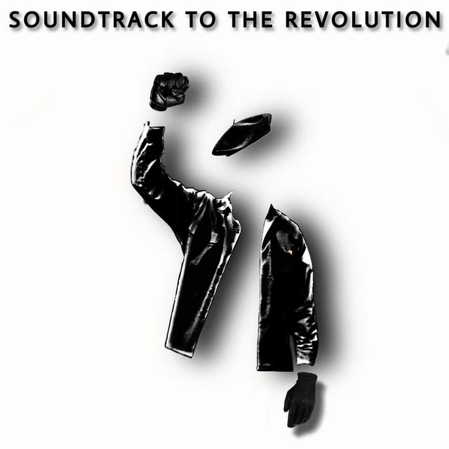 Soundtrack To The Revolution – Soundtrack To The Revolution