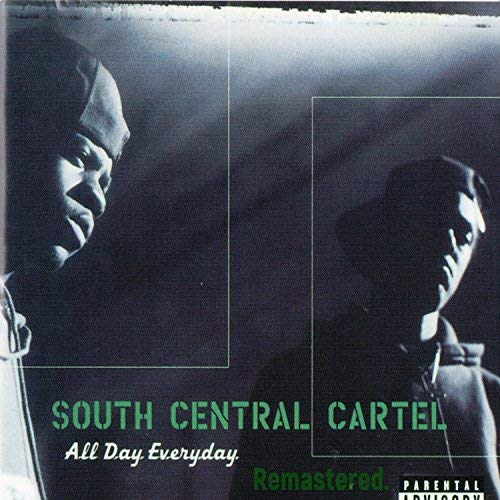 South Central Cartel – All Day Everyday (Remastered)