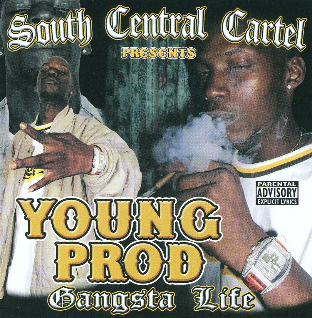 South Central Cartel Presents Young Prod - Gangsta Life (Front)