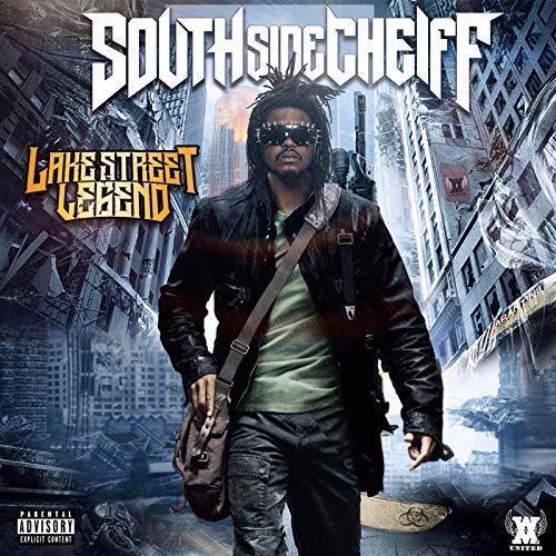 South Side Cheiff – Lake Street Legend