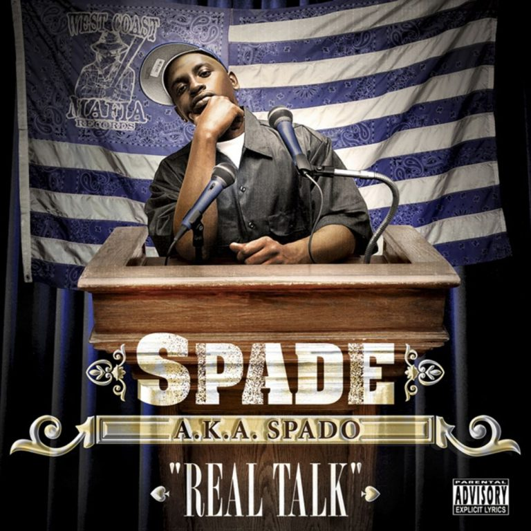 Spade A.K.A. Spado – Real Talk