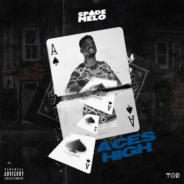 Spade Melo – Aces High
