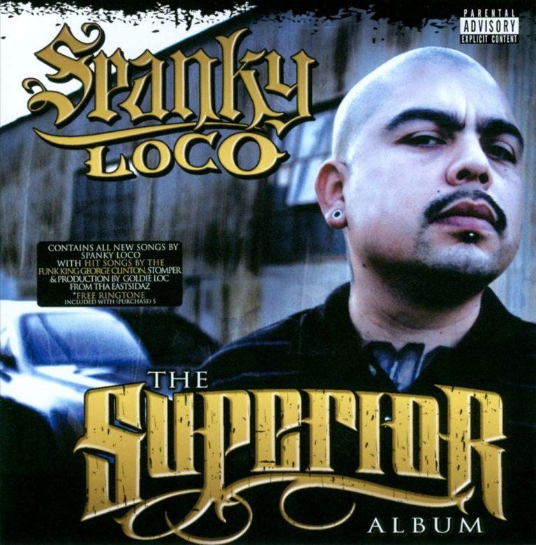 Spanky Loco – The Superior Album
