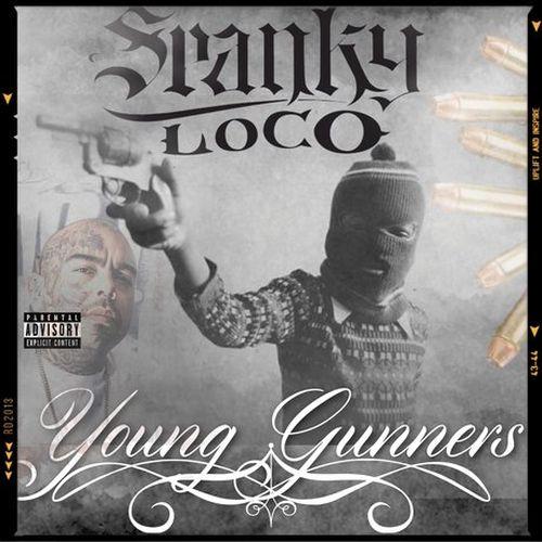 Spanky Loco - Young Gunnerz
