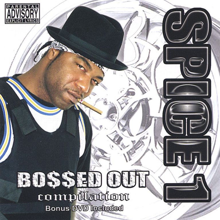 Spice 1 – Bo$$ed Out