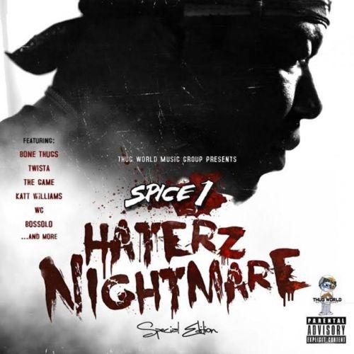 Spice 1 – Haterz Nightmare