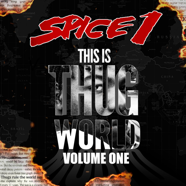 Spice 1 – This Is Thug World, Vol. 1