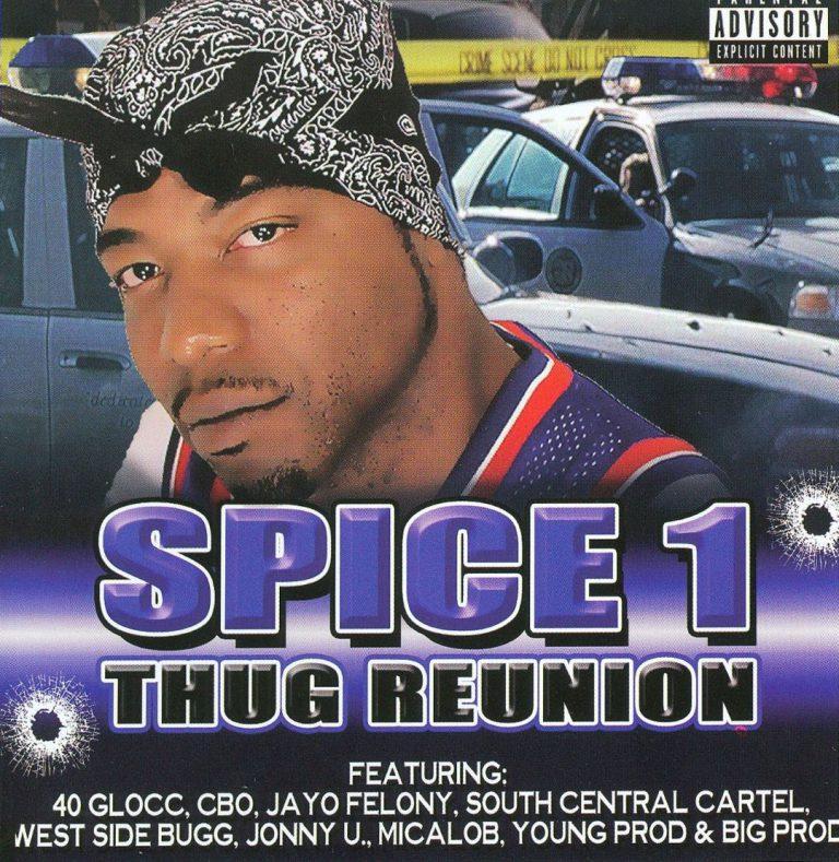 Spice 1 – Thug Reunion