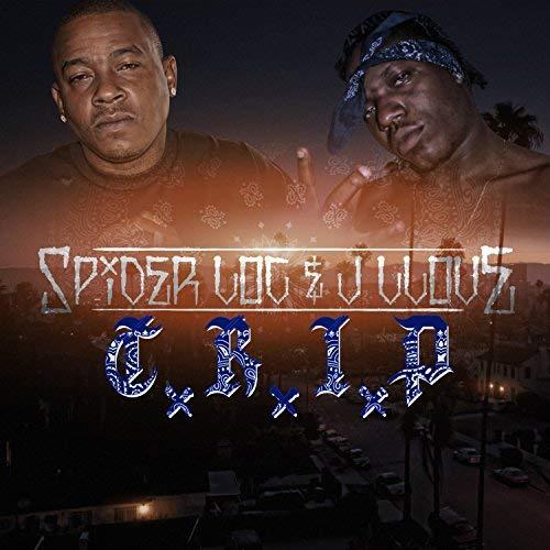 Spider Loc & J-Llove – C.R.I.P