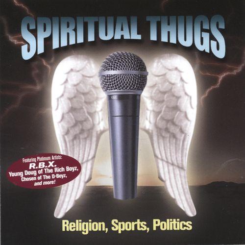 Spiritual Thugs – Religion, Sports, Politics