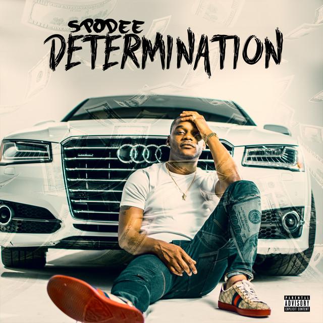 Spodee – Determination