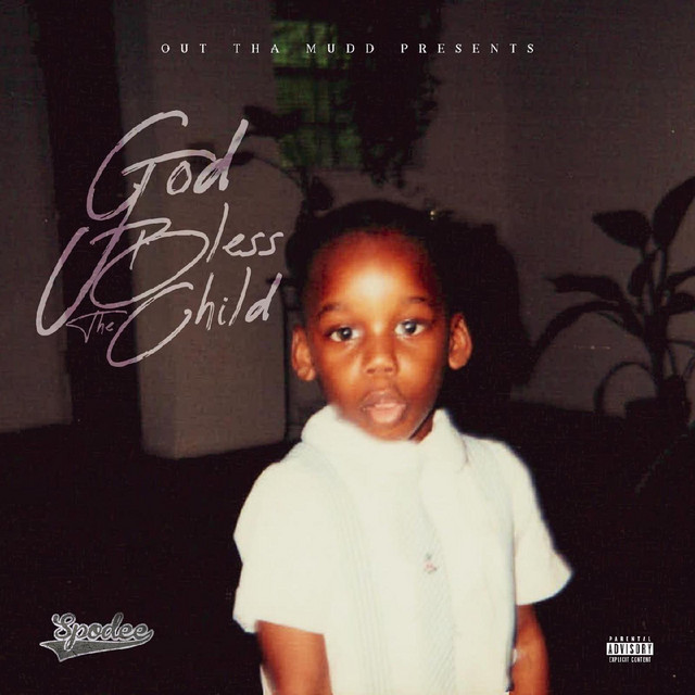 Spodee – God Bless The Child (Deluxe)