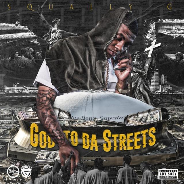 Squally G – God To Da Streets